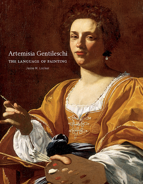 The cover of Jesse M. Locker's Artemisia Gentileschi: The Language of Paints