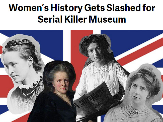 TakePart discusses the Jack the Ripper Museum that took the place of the planned women's history museum.