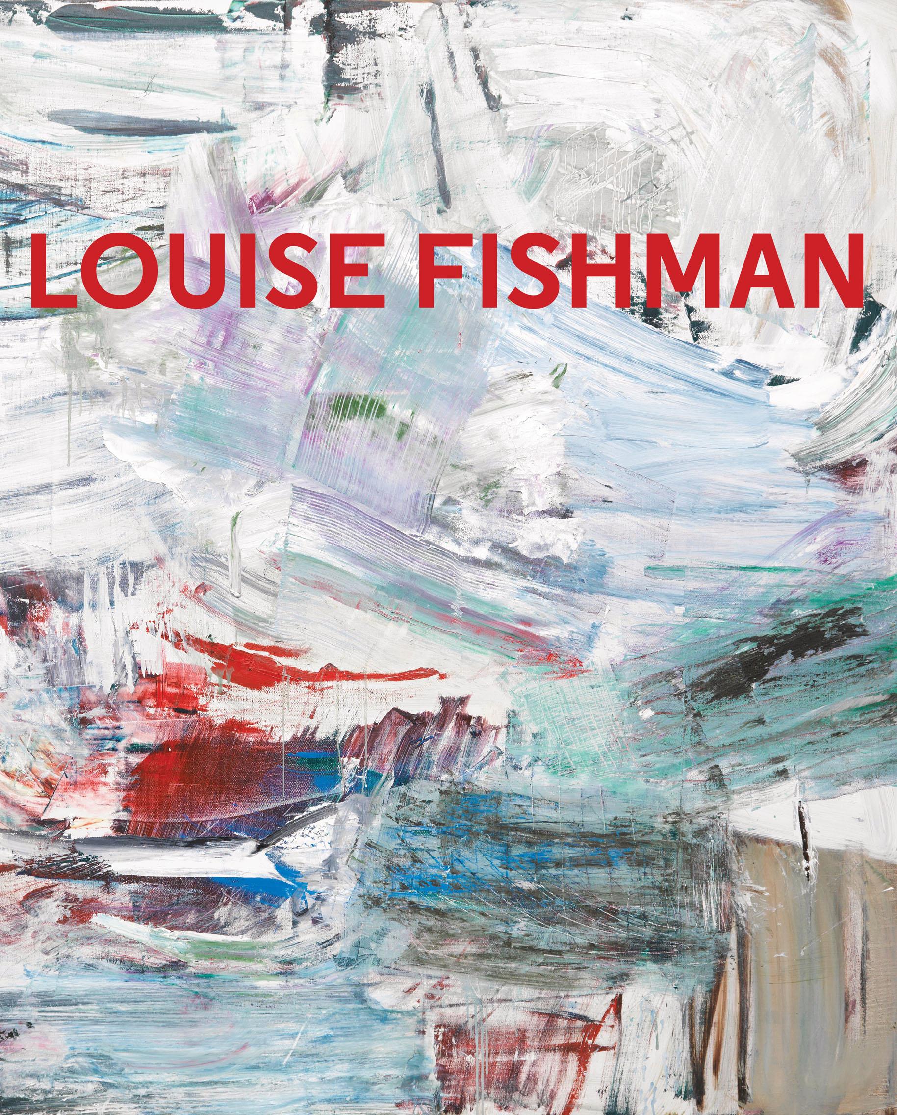 Louise Fishman, DelMonico Books/Prestel, 2016