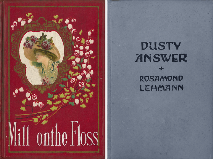 Cover Image of The Mill on the Floss by George Eliot, published by Hurst and Company, New York, c. 1911. (left) and cover image of Dusty Answer by Rosamond Lehmann, published by Henry Hold and Company, New York, 1927. (right)