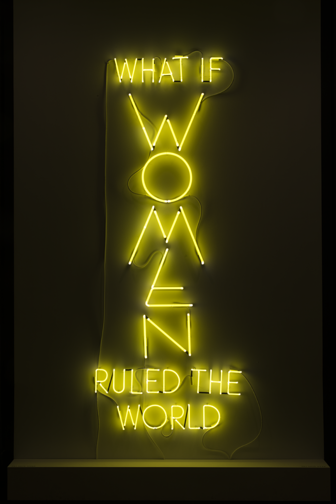 Yael Bartana, What if Women Ruled the World, 2016; Neon, 98 1/2 x 38 1/2 in.; National Museum of Women in the Arts, Museum purchase, Belinda de Gaudemar Acquisition Fund, with additional support from the Members' Acquisition Fund; © Yael Bartana; Photo by Lee Stalsworth