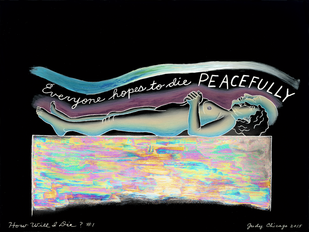 "On a black background, a nude female figure painted in cool, translucent colors lays on a multicolored block with her hands folded over her chest. Atop her the sentence ""Everyone hopes to die peacefully"" is painted in cursive print."