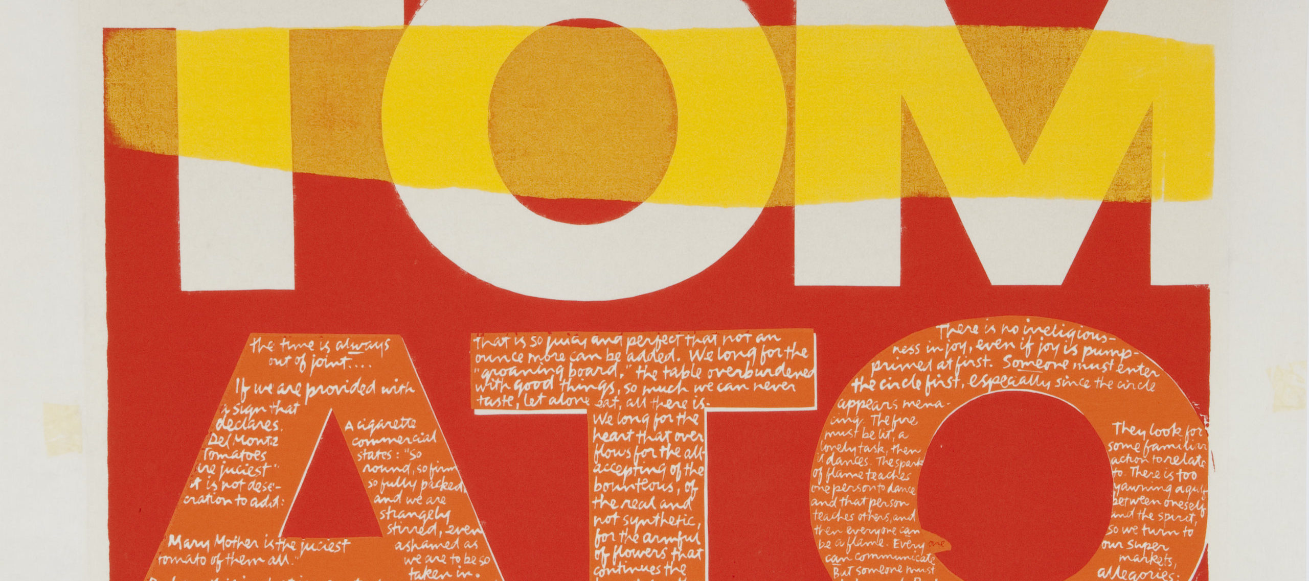 Bold graphic print in red, orange and yellow. Two lines of letters (T-O-M) and (A-T-O) spell tomato.