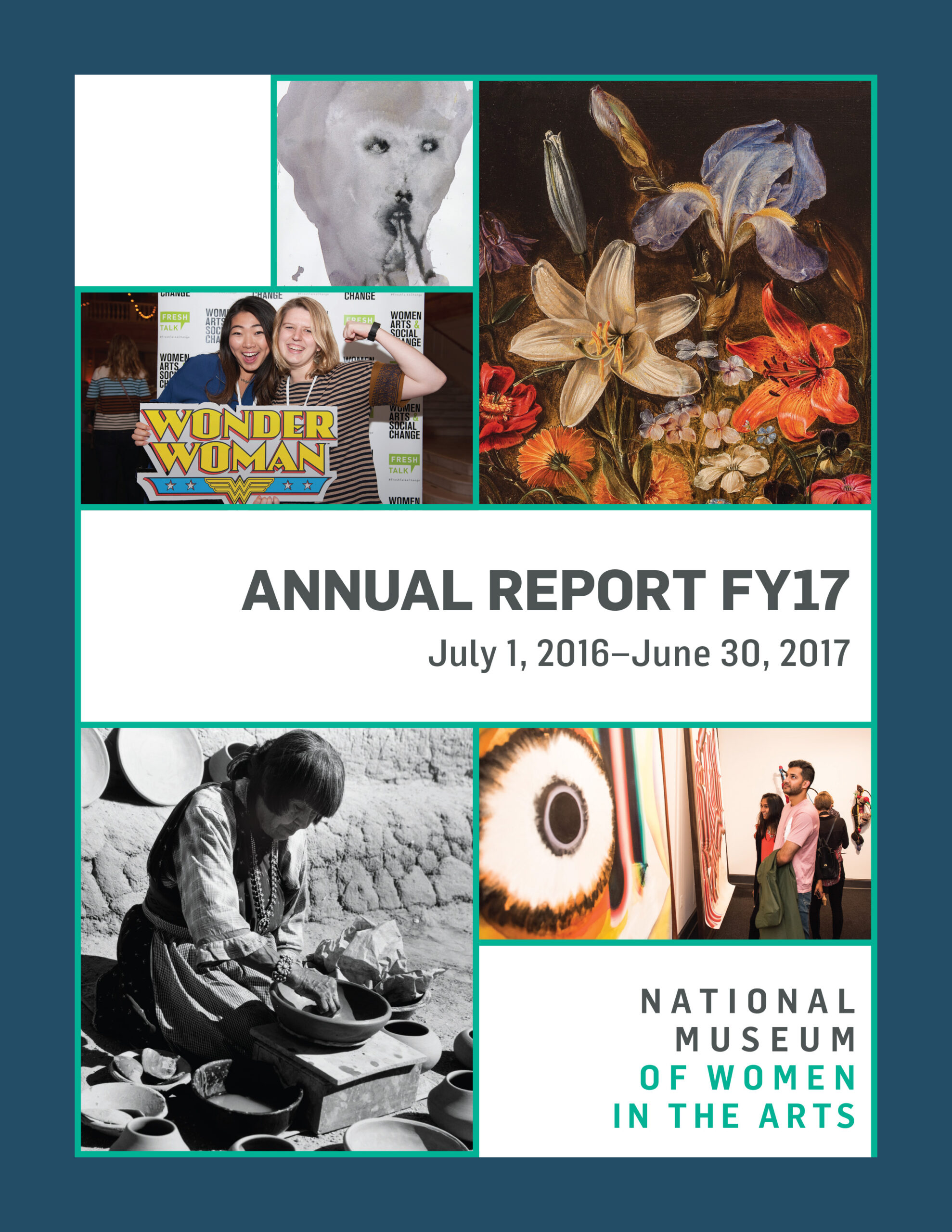 Cover of the 2017 annual report shows multiple images along with the NMWA logo and the text 'Annual Report FY17, July 1, 2016–June 30, 2017