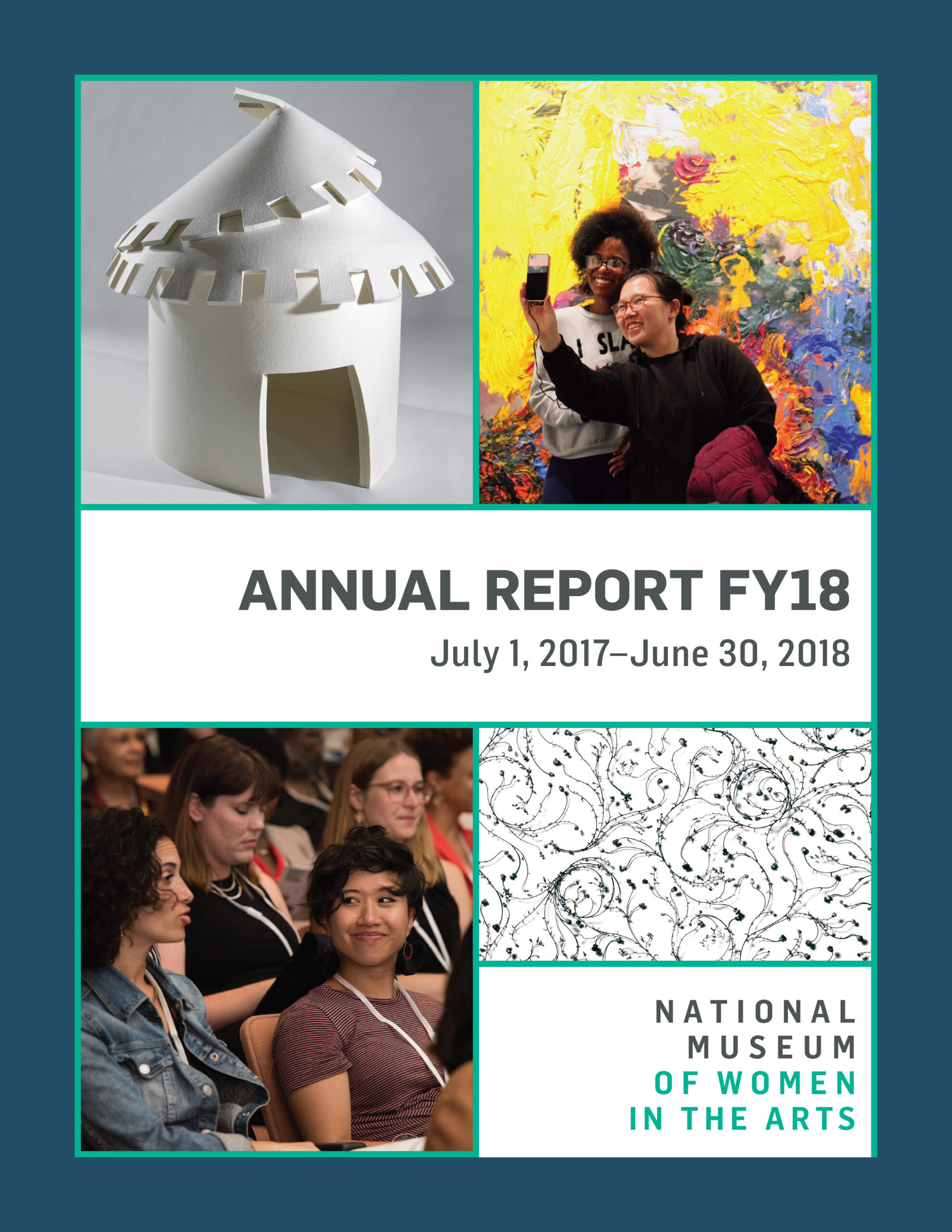 Cover of the 2018 annual report shows four images in a two-by-two grid. Clockwise from the top left: the first is of white felt house, the second is two individuals taking a selfie in front of a colorful image, the third is of seated audience members, the third is a black-and-white print of swirling lines and dots.