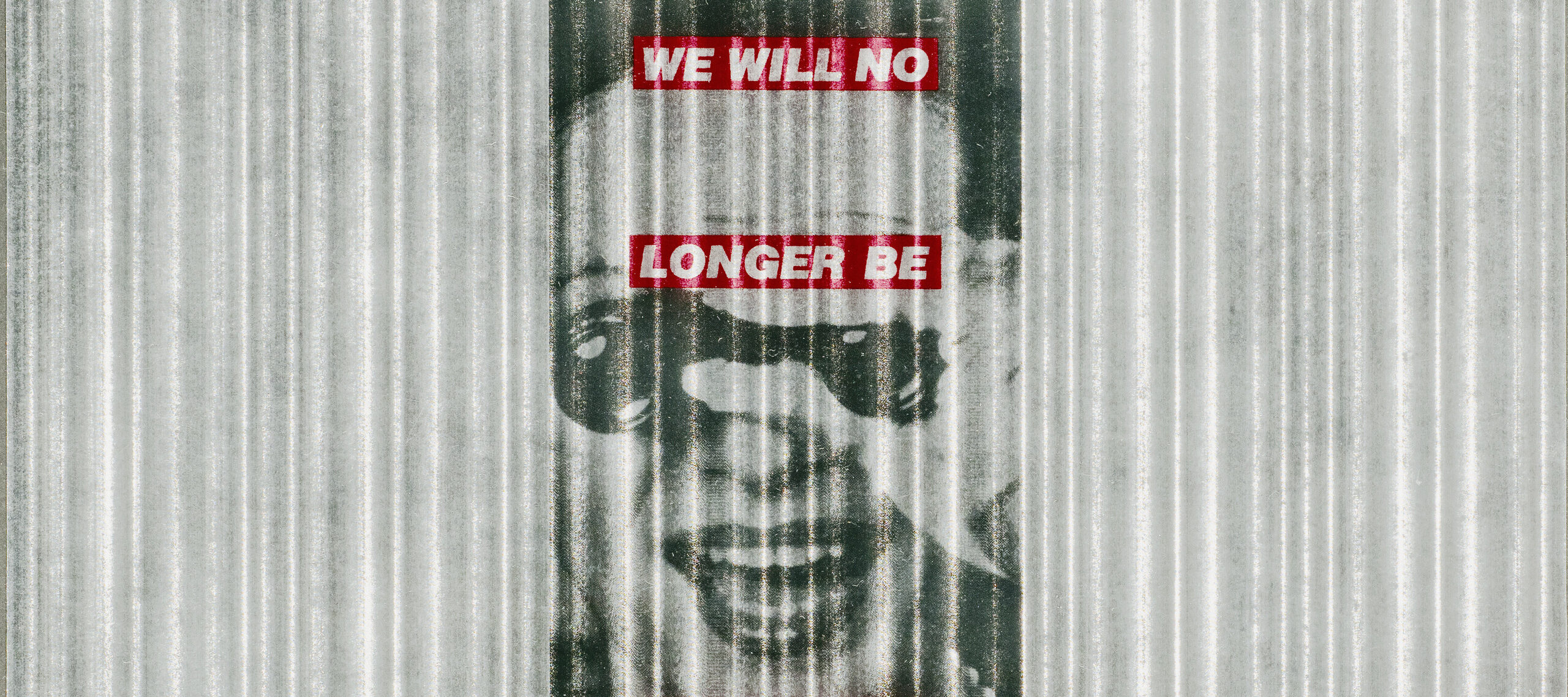 "Black and white image of a light skinned woman in a pearl necklace and holding binoculars to her eyes, on a gray and white vertically striped background. Superimposed over the image are four red horizontal bands with ""We will no longer be seen and not heard"" in white block letters."