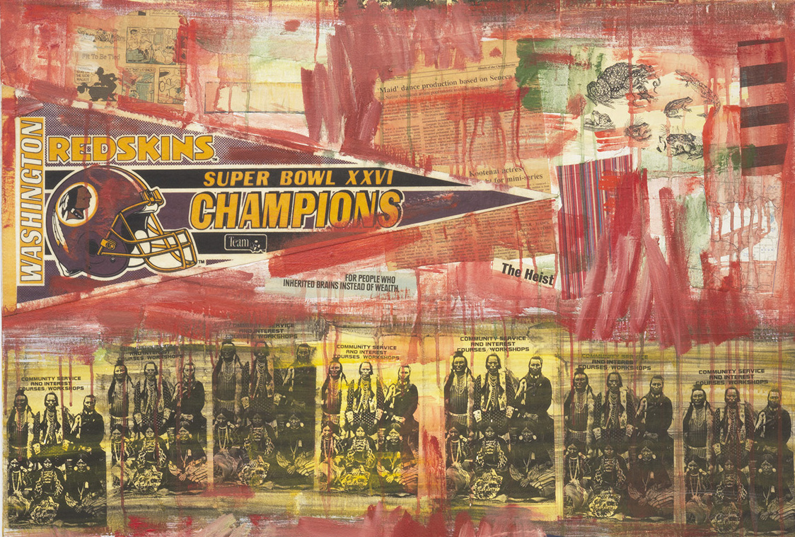 Hasty red strokes and drips of paint are overlaid on a collage of old newspaper clippings, including an image of Native American men in children in traditional dress that is repeated seven times in a row. Above these images, a fan flag for the Washington Redskins is affixed, showing the image of a football helmet with the racist logo and the words
