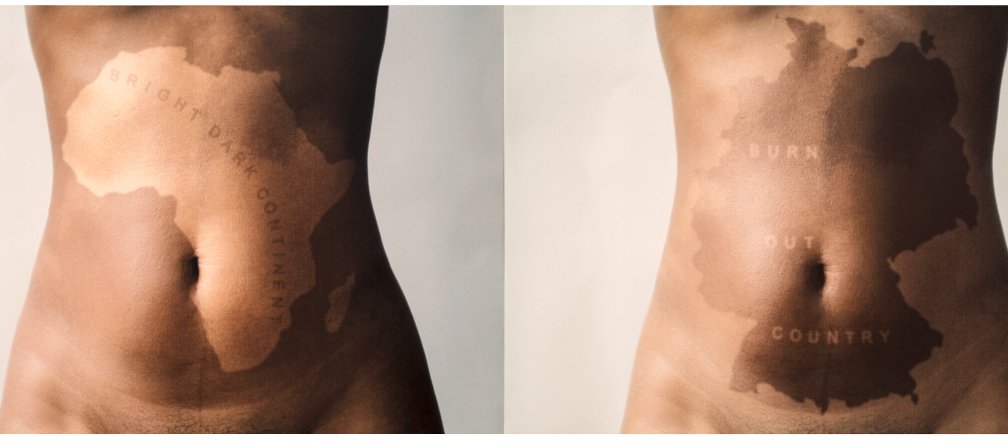 """A photograph diptych. The left image depicts a dark-skinned torso with a light-skinned shape of Africa on it and """"BRIGHT DARK CONTINENT"""" written on the shape. The right image depicts a light-skinned torso with a dark-skinned shape of Germany on it and """"BURN OUT COUNTRY"""" written on the shape."""
