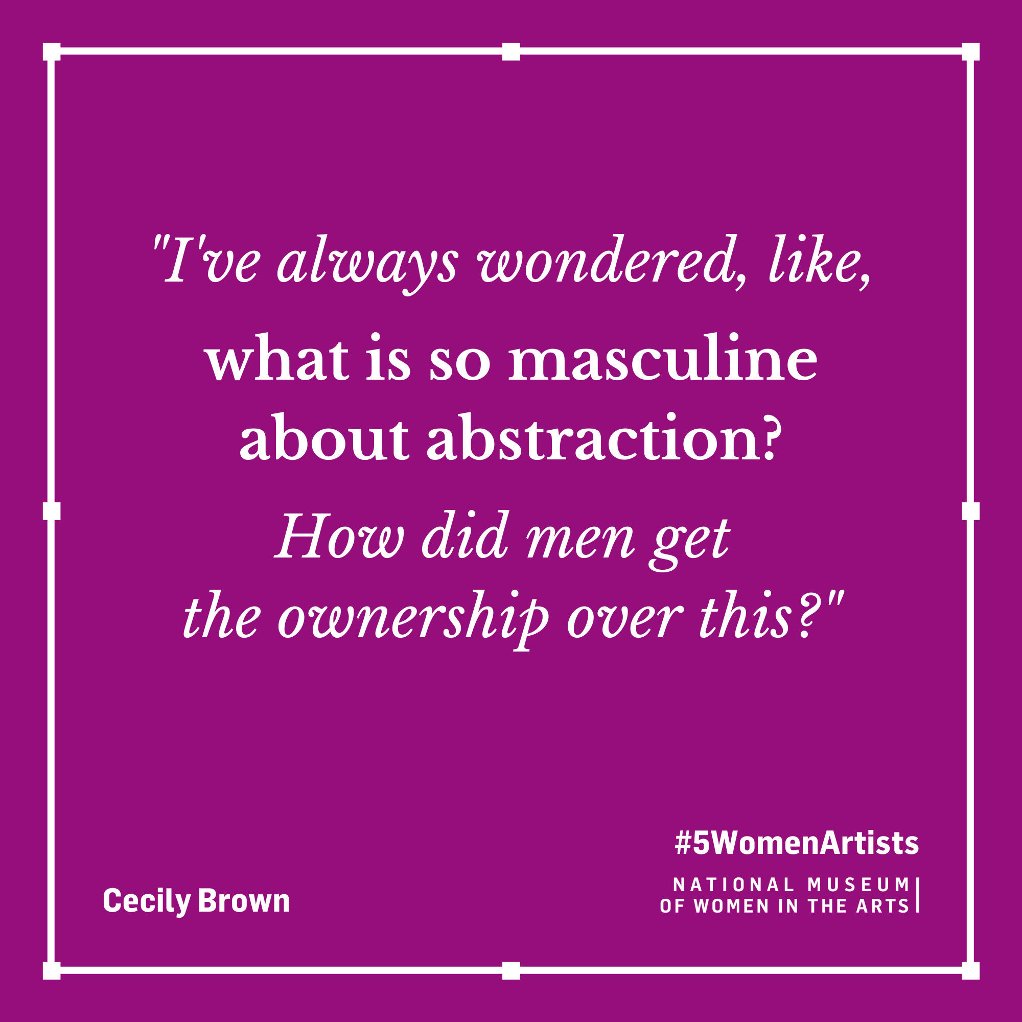 Cecily Brown quote,