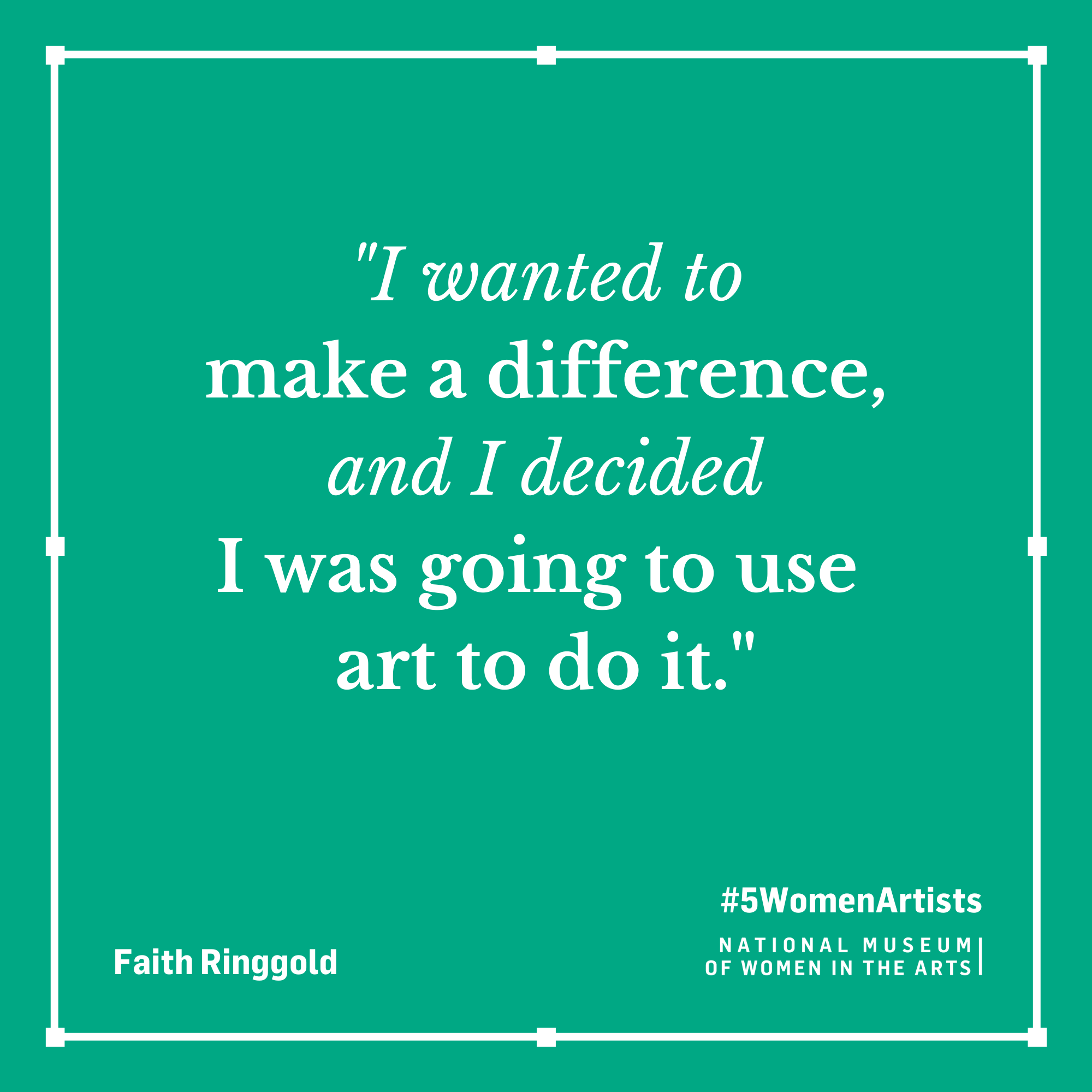 Faith Ringgold quote,